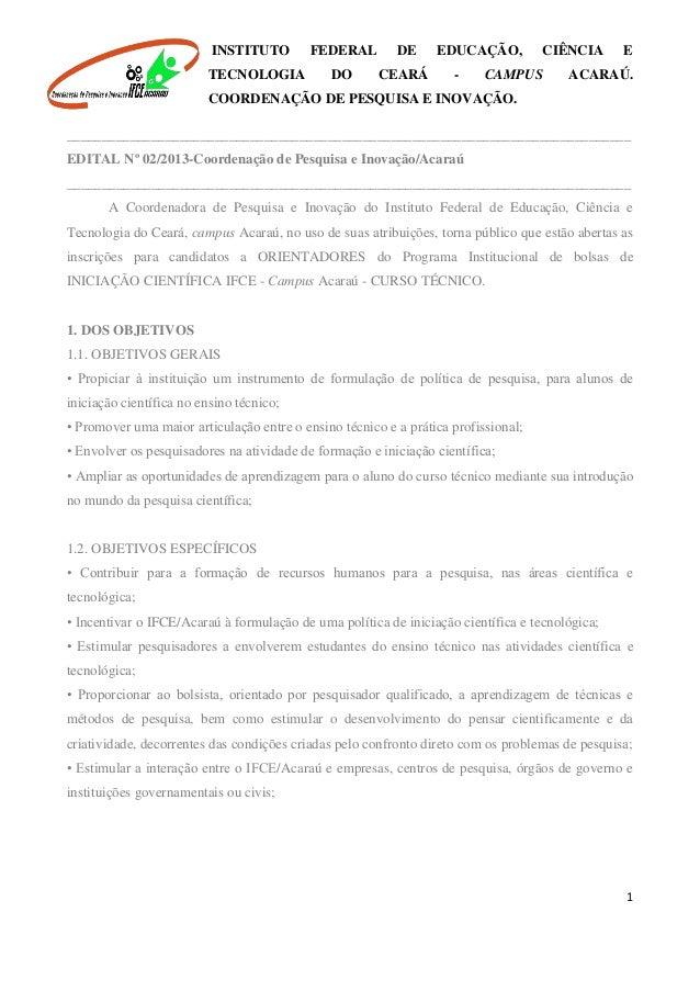 INSTITUTO FEDERAL DE EDUCAÇÃO, CIÊNCIA E TECNOLOGIA DO CEARÁ - CAMPUS ACARAÚ. COORDENAÇÃO DE PESQUISA E INOVAÇÃO. 1 ______...