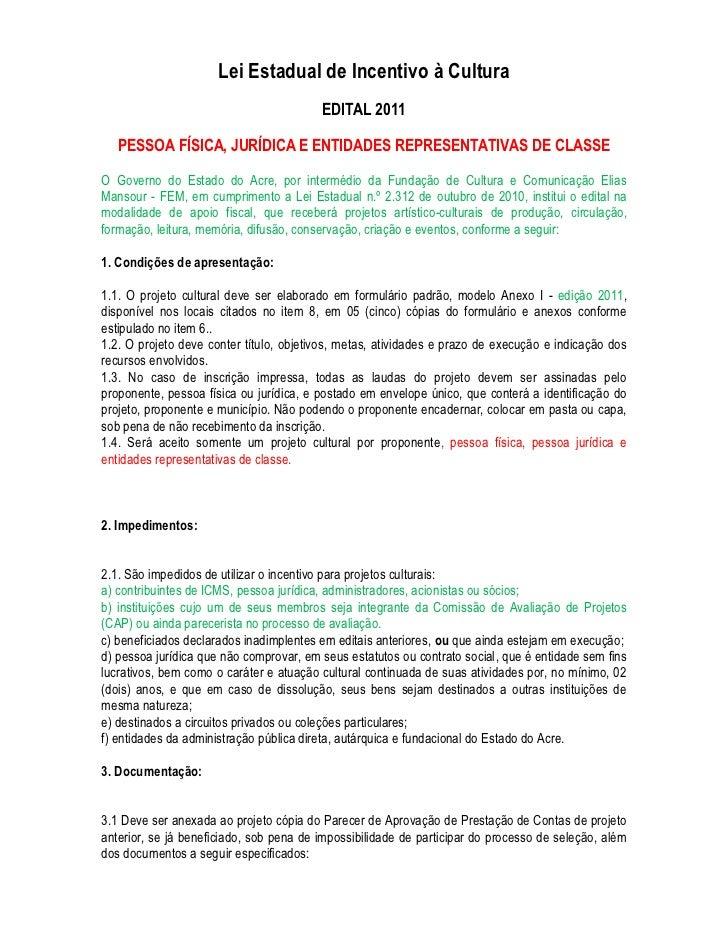 Lei Estadual de Incentivo à Cultura                                         EDITAL 2011   PESSOA FÍSICA, JURÍDICA E ENTIDA...