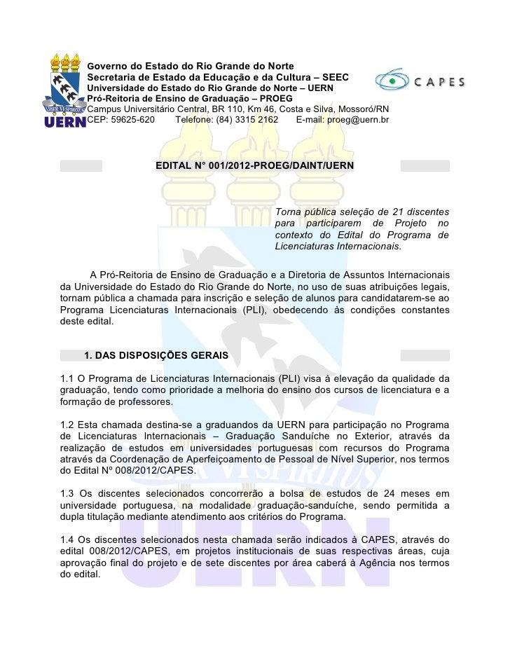 Governo do Estado do Rio Grande do Norte     Secretaria de Estado da Educação e da Cultura – SEEC     Universidade do Esta...