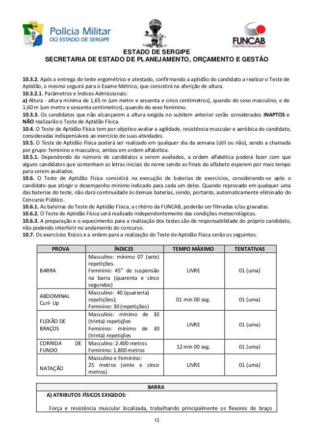 Edital pm se 2013 600 vagas for Uso e porte de arma