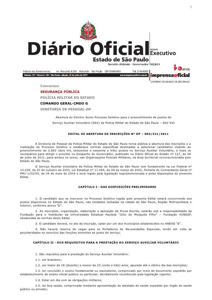 1              Concursos              SEGURANÇA PÚBLICA              POLÍCIA MILITAR DO ESTADO              COMANDO GERAL-...