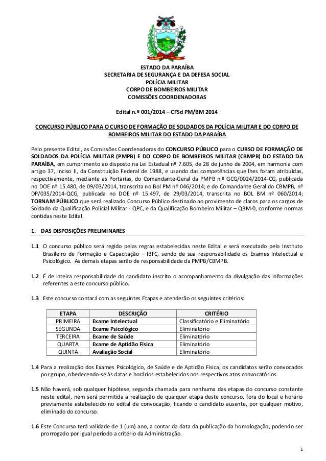 1 ESTADO DA PARAÍBA SECRETARIA DE SEGURANÇA E DA DEFESA SOCIAL POLÍCIA MILITAR CORPO DE BOMBEIROS MILITAR COMISSÕES COORDE...
