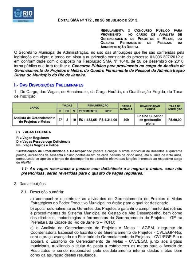 EDITAL SMA Nº 172 , DE 26 DE JULHO DE 2013. REGULAMENTA O CONCURSO PÚBLICO PARA PROVIMENTO NO CARGO DE ANALISTA DE GERENCI...