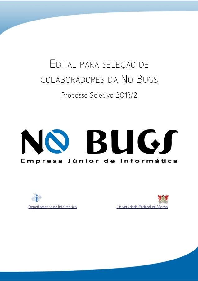 I – Laboratório de Informática, Campus da Universidade Federal de Viçosa Viçosa (MG) – CEP 36570-001 CNPJ: 02.560.116/0001...