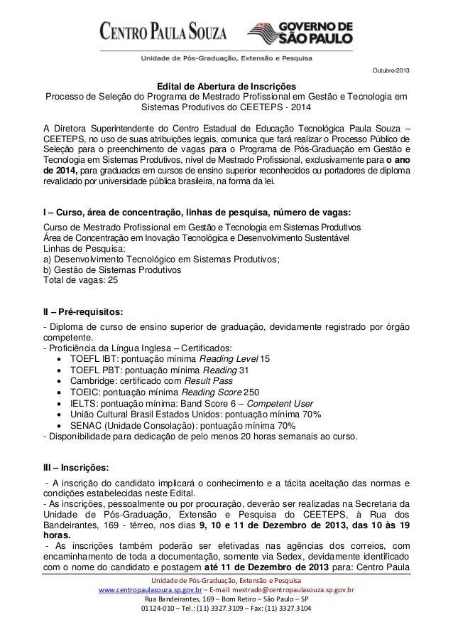Outubro/2013 Unidade de Pós-Graduação, Extensão e Pesquisa www.centropaulasouza.sp.gov.br – E-mail: mestrado@centropaulaso...