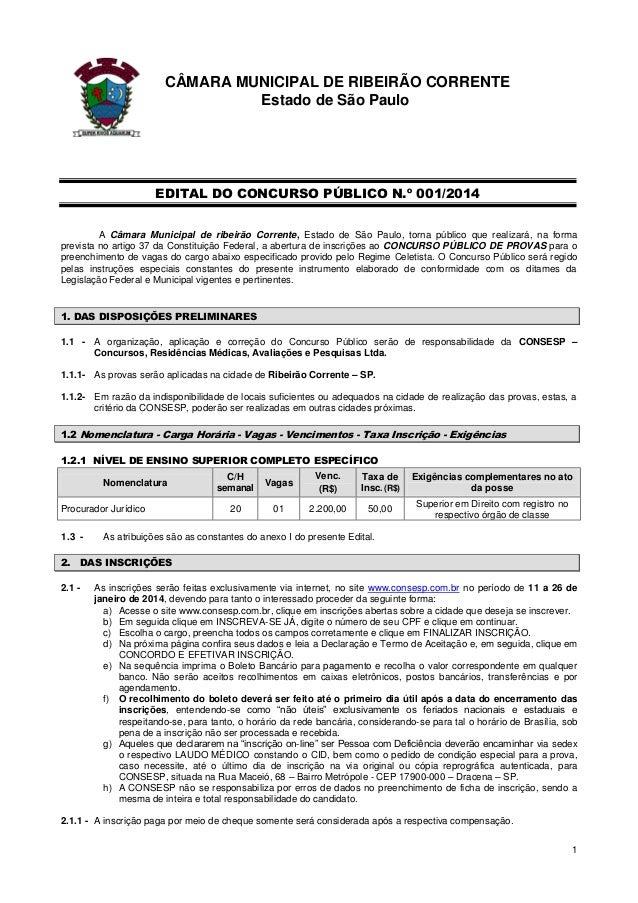 CÂMARA MUNICIPAL DE RIBEIRÃO CORRENTE Estado de São Paulo  EDITAL DO CONCURSO PÚBLICO N.º 001/2014 A Câmara Municipal de r...