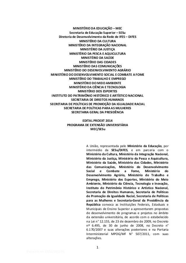 MINISTÉRIO DA EDUCAÇÃO – MEC                              Secretaria de Educação Superior – SESu                      Dire...