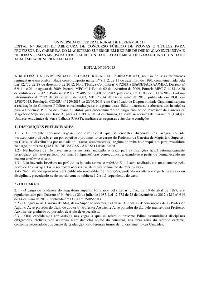UNIVERSIDADE FEDERAL RURAL DE PERNAMBUCOEDITAL Nº 36/2013 DE ABERTURA DE CONCURSO PÚBLICO DE PROVAS E TÍTULOS PARAPROFESSO...