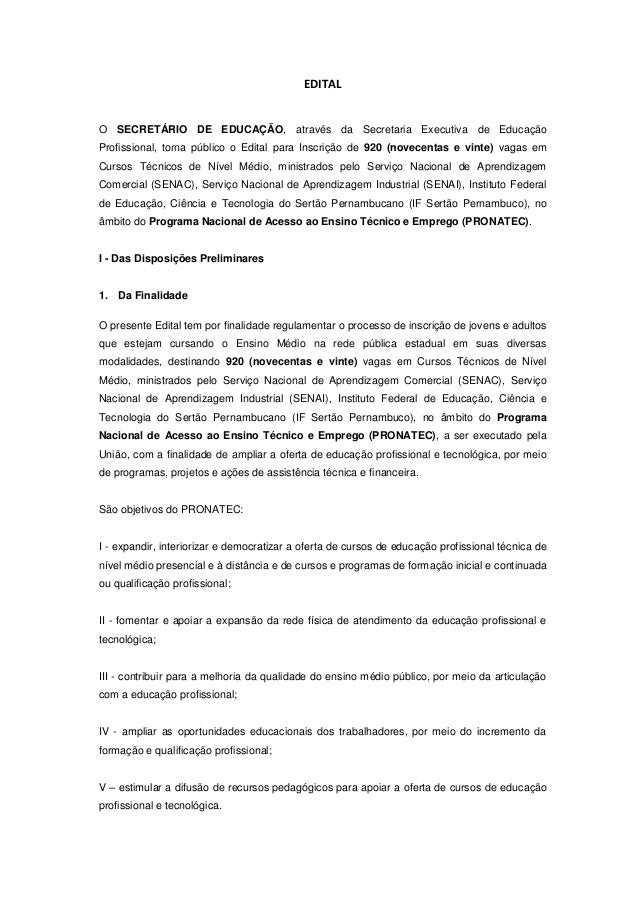 EDITALO SECRETÁRIO DE EDUCAÇÃO, através da Secretaria Executiva de EducaçãoProfissional, torna público o Edital para Inscr...