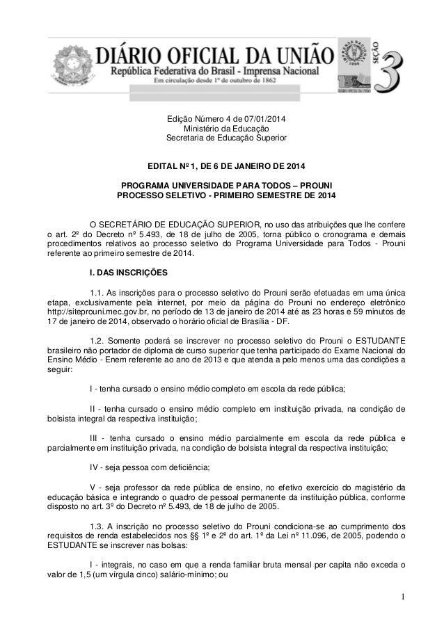 Edição Número 4 de 07/01/2014 Ministério da Educação Secretaria de Educação Superior EDITAL Nº 1, DE 6 DE JANEIRO DE 2014 ...