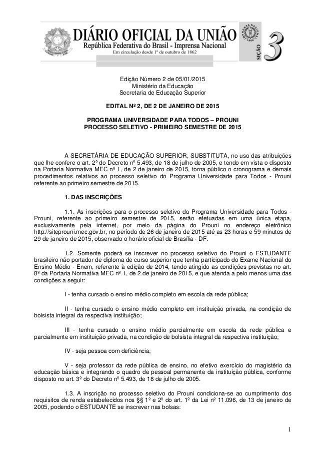 1 Edição Número 2 de 05/01/2015 Ministério da Educação Secretaria de Educação Superior EDITAL Nº 2, DE 2 DE JANEIRO DE 201...
