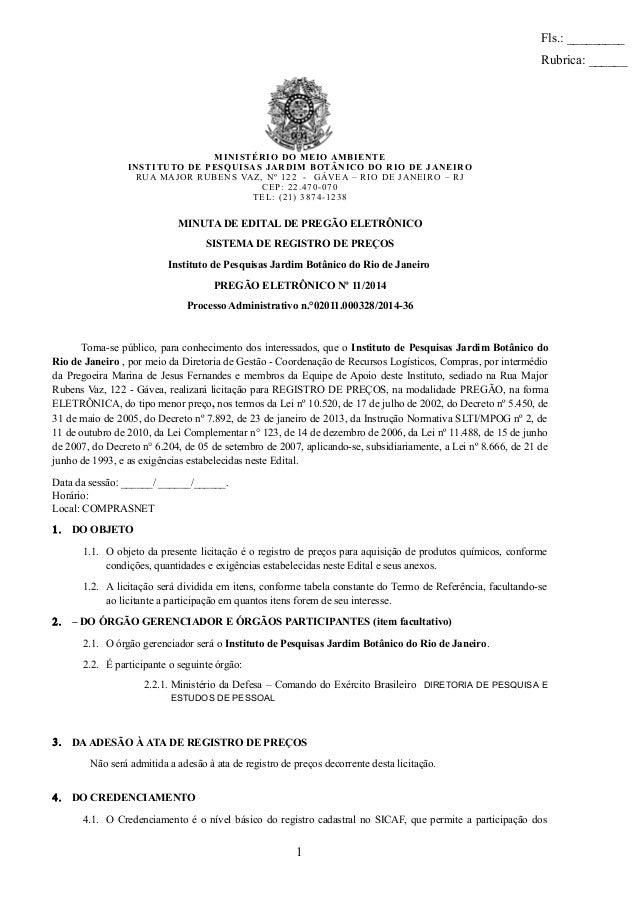 MINISTÉRIO DO MEIO AMBIENTE INSTITUTO DE PESQUISAS JARDIM BOTÂNICO DO RIO DE JANEIRO RUA MAJOR RUBENS VAZ, Nº 122 - GÁVEA ...