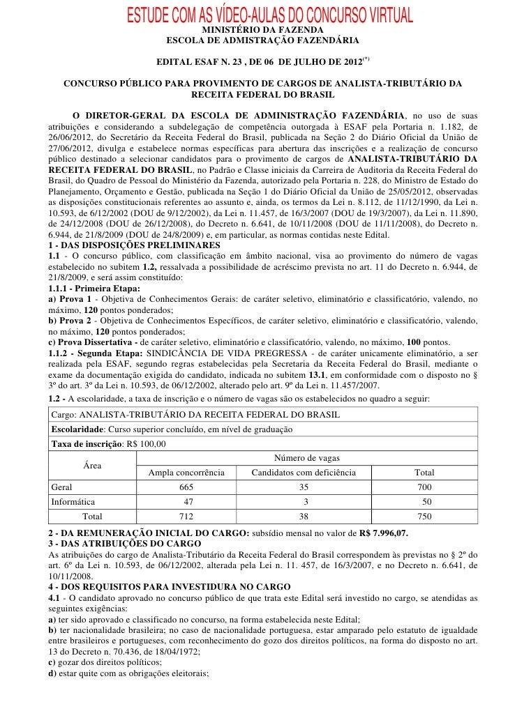 ESTUDE COM AS VÍDEO-AULAS DO CONCURSO VIRTUAL                               MINISTÉRIO DA FAZENDA                         ...