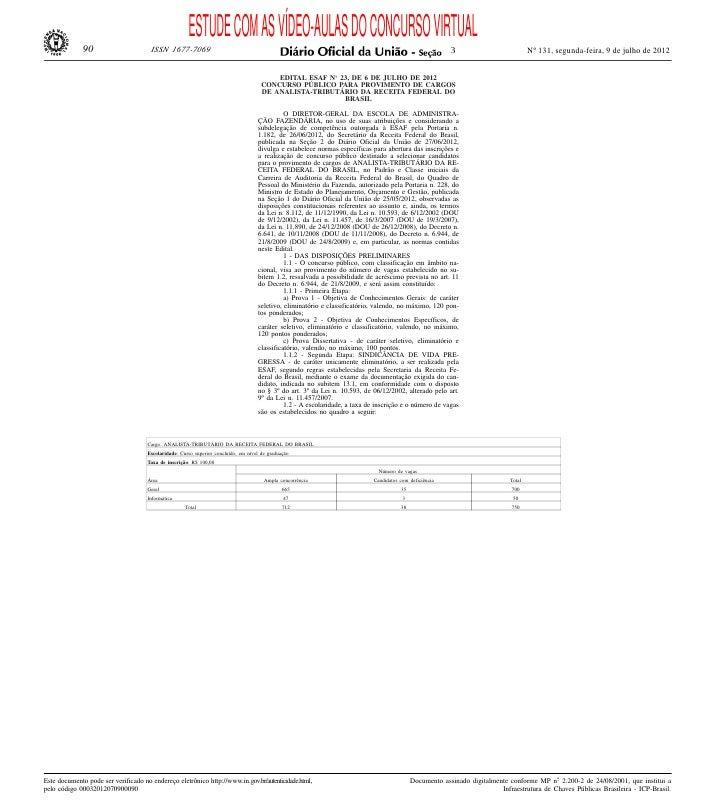ESTUDE COM AS VÍDEO-AULAS DO CONCURSO VIRTUAL              90                       ISSN 1677-7069                        ...