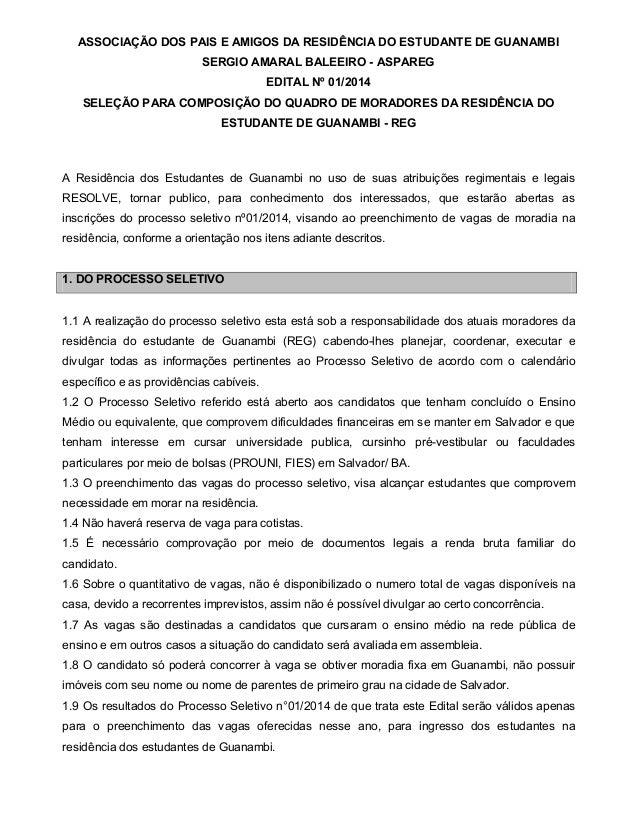 ASSOCIAÇÃO DOS PAIS E AMIGOS DA RESIDÊNCIA DO ESTUDANTE DE GUANAMBI SERGIO AMARAL BALEEIRO - ASPAREG EDITAL Nº 01/2014 SEL...