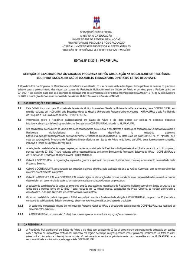 SERVIÇO PÚBLICO FEDERAL MINISTÉRIO DA EDUCAÇÃO UNIVERSIDADE DE FEDERAL DE ALAGOAS PRÓ-REITORIA DE PESQUISA E PÓS-GRADUAÇÃO...