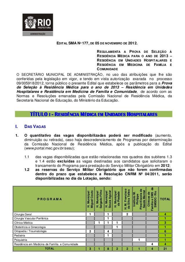 EDITAL SMA Nº 177, DE 05 DE NOVEMBRO DE 2012.                                                REGULAMENTA A PROVA DE SELEÇÃ...