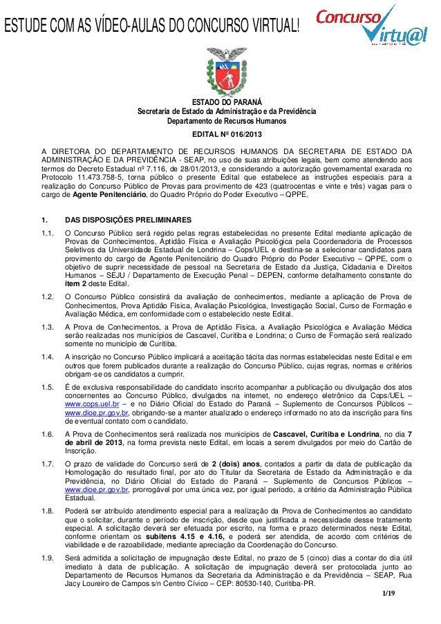 ESTUDE COM AS VÍDEO-AULAS DO CONCURSO VIRTUAL!                                                   ESTADO DO PARANÁ         ...