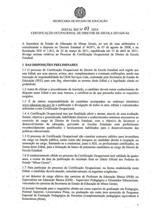"""SECRETARIA DE ESTADO DE EDUCAÇÃO  _ EDITALsEE N"""" 03 /2014 CERTIFICAÇAO OCUPACIONAL DE DIRETOR DE ESCOLA ESTADUAL  A Secret..."""