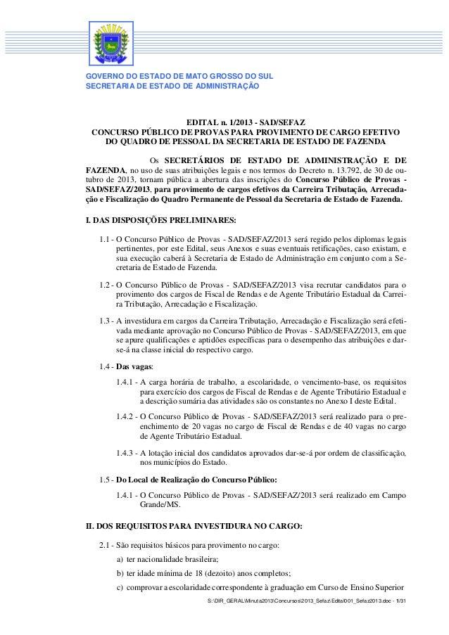 GOVERNO DO ESTADO DE MATO GROSSO DO SUL SECRETARIA DE ESTADO DE ADMINISTRAÇÃO  EDITAL n. 1/2013 - SAD/SEFAZ CONCURSO PÚBLI...