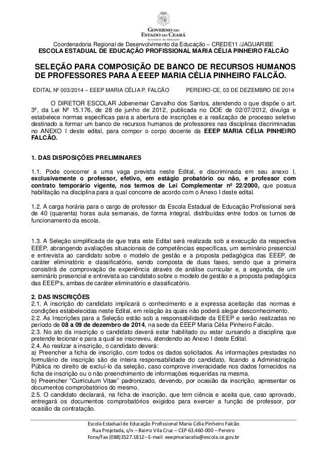 Coordenadoria Regional de Desenvolvimento da Educação – CREDE11 /JAGUARIBE  ESCOLA ESTADUAL DE EDUCAÇÃO PROFISSIONAL MARIA...