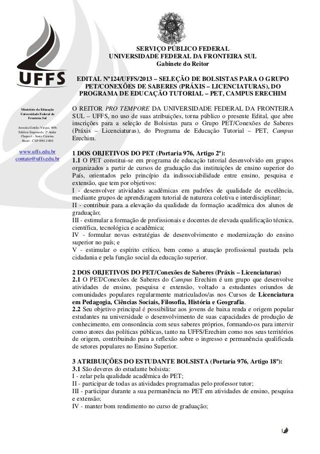 SERVIÇO PÚBLICO FEDERAL                                              UNIVERSIDADE FEDERAL DA FRONTEIRA SUL                ...