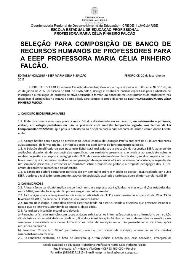 Coordenadoria Regional de Desenvolvimento da Educação – CREDE11 /JAGUARIBE ESCOLA ESTADUAL DE EDUCAÇÃO PROFISSIONAL PROFES...