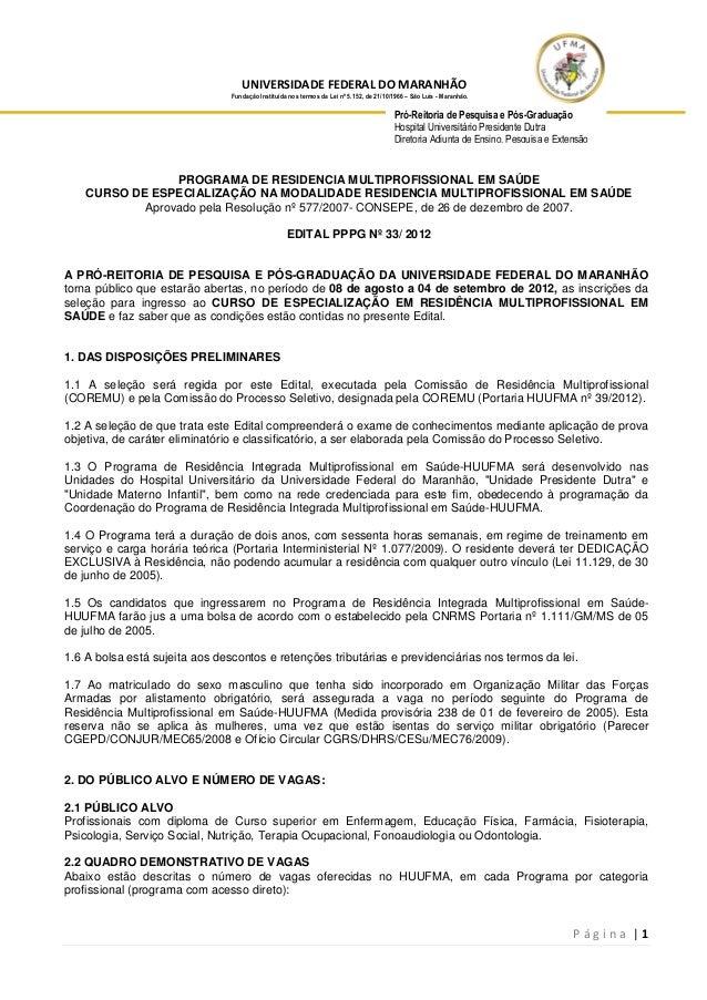 P á g i n a | 1 UNIVERSIDADE FEDERAL DO MARANHÃO Fundação Instituída nos termos da Lei nº 5.152, de 21/10/1966 – São Luís ...