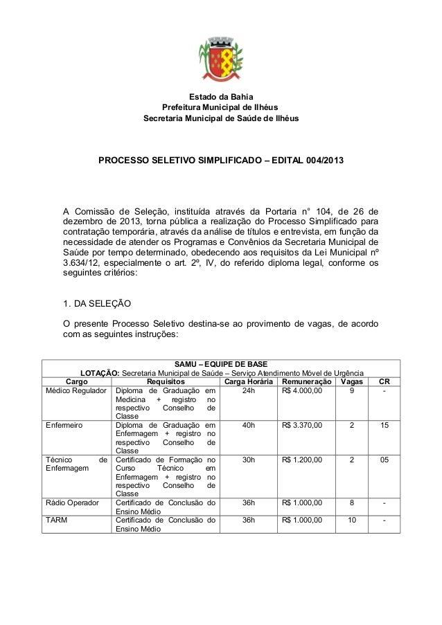 Estado da Bahia Prefeitura Municipal de Ilhéus Secretaria Municipal de Saúde de Ilhéus  PROCESSO SELETIVO SIMPLIFICADO – E...