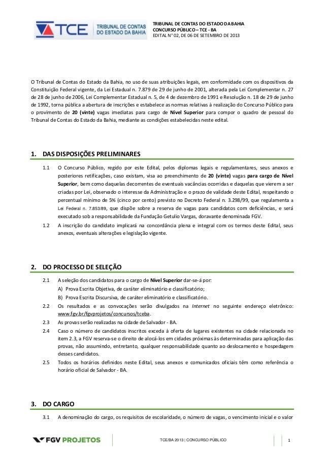 TRIBUNAL DE CONTAS DO ESTADO DA BAHIA CONCURSO PÚBLICO – TCE - BA EDITAL N° 02, DE 06 DE SETEMBRO DE 2013 TCE/BA 2013 | CO...
