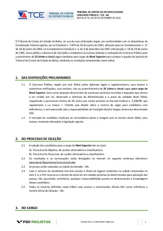 TRIBUNAL DE CONTAS DO ESTADO DA BAHIA CONCURSO PÚBLICO – TCE - BA EDITAL N° 01, DE 06 DE SETEMBRO DE 2013 TCE/BA 2013 | CO...