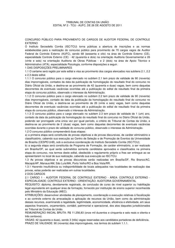 TRIBUNAL DE CONTAS DA UNIÃO                        EDITAL Nº 2 - TCU - AUFC, DE 26 DE AGOSTO DE 2011CONCURSO PÚBLICO PARA ...