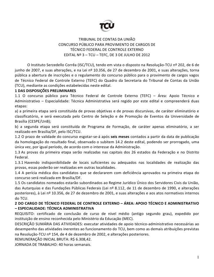 TRIBUNAL DE CONTAS DA UNIÃO                         CONCURSO PÚBLICO PARA PROVIMENTO DE CARGOS DE                         ...