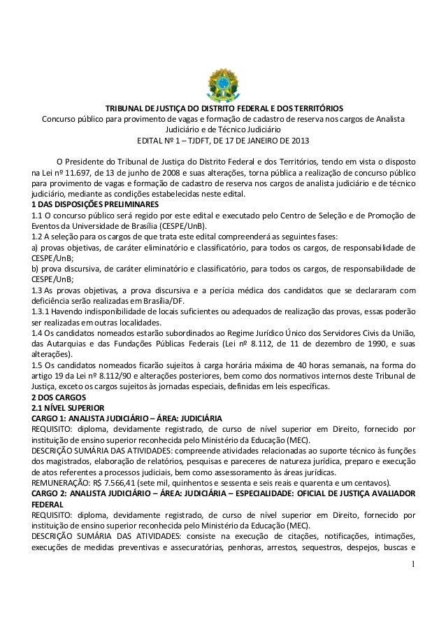 TRIBUNAL DE JUSTIÇA DO DISTRITO FEDERAL E DOS TERRITÓRIOS   Concurso público para provimento de vagas e formação de cadast...