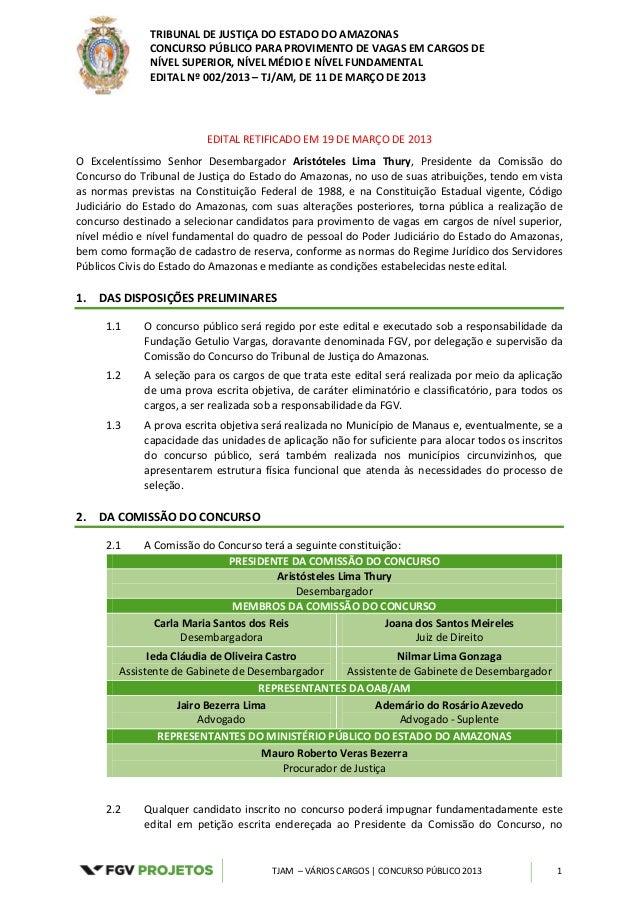TRIBUNAL DE JUSTIÇA DO ESTADO DO AMAZONAS              CONCURSO PÚBLICO PARA PROVIMENTO DE VAGAS EM CARGOS DE             ...