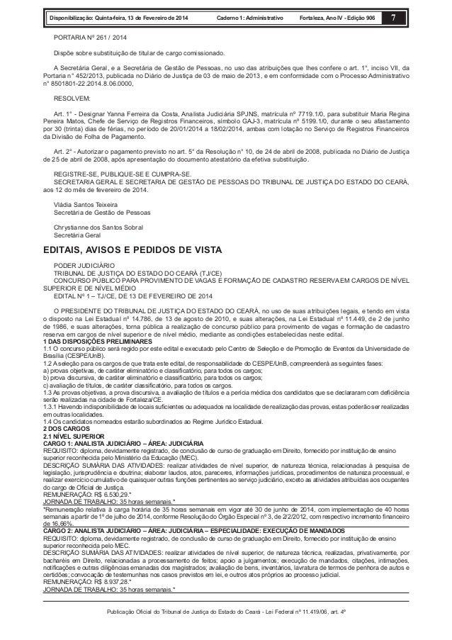 Disponibilização: Quinta-feira, 13 de Fevereiro de 2014  Caderno 1: Administrativo  Fortaleza, Ano IV - Edição 906  7  POR...