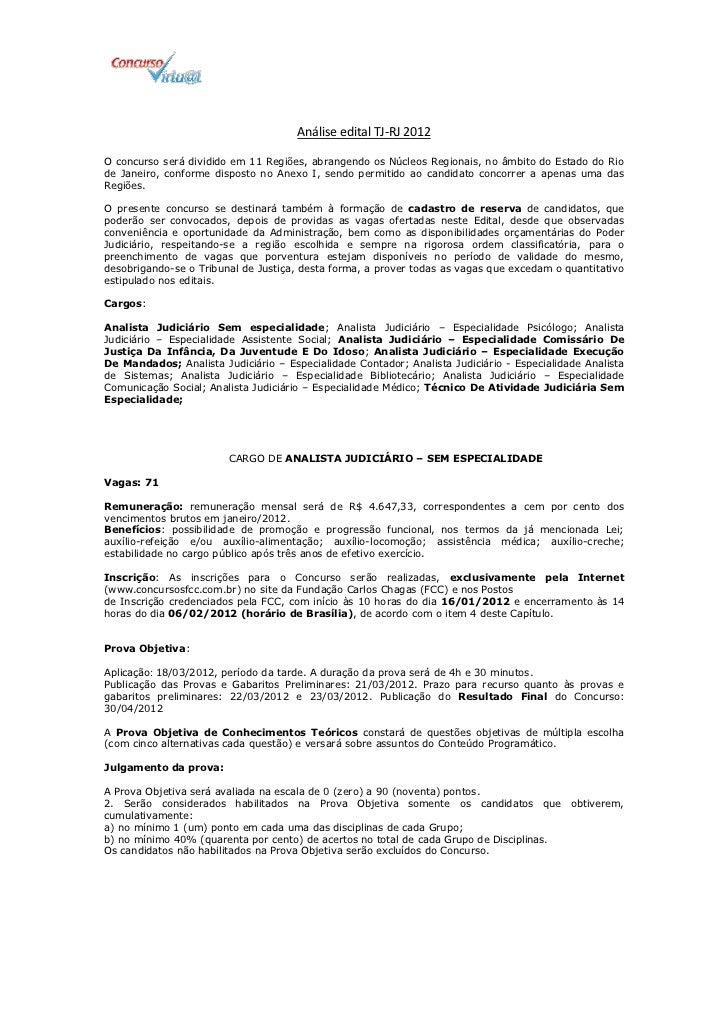 Análise edital TJ-RJ 2012O concurso será dividido em 11 Regiões, abrangendo os Núcleos Regionais, no âmbito do Estado do R...