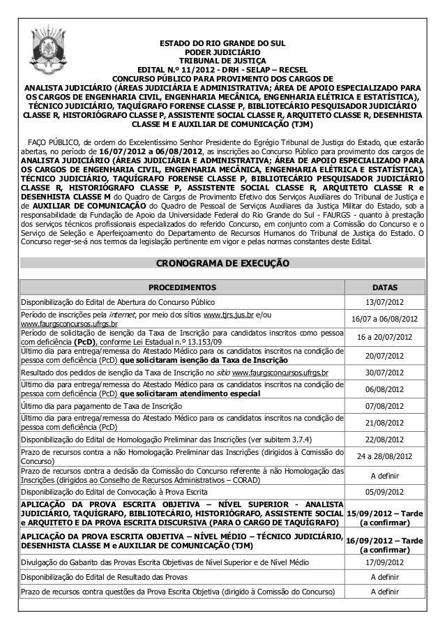 ESTADO DO RIO GRANDE DO SUL PODER JUDICIÁRIO TRIBUNAL DE JUSTIÇA EDITAL N.º 11/2012 - DRH - SELAP – RECSEL CONCURSO PÚBLIC...