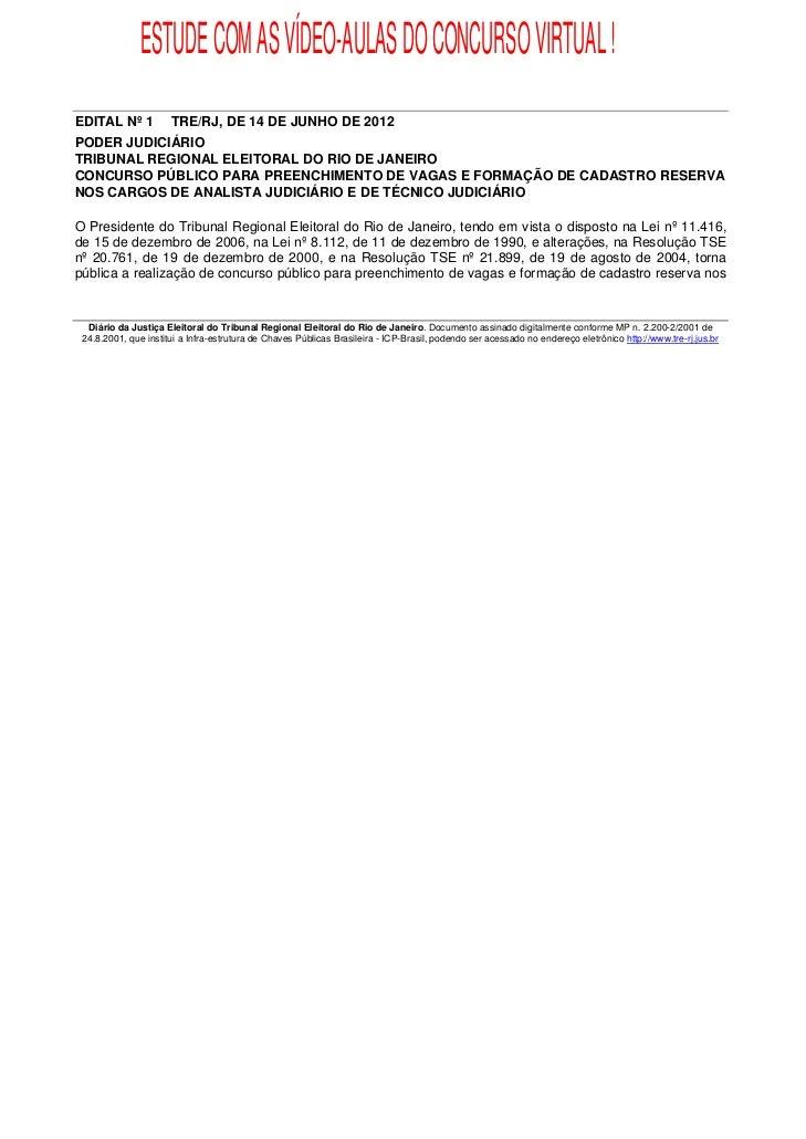 ESTUDE COM AS VÍDEO-AULAS DO CONCURSO VIRTUAL !EDITAL Nº 1           TRE/RJ, DE 14 DE JUNHO DE 2012PODER JUDICIÁRIOTRIBUNA...