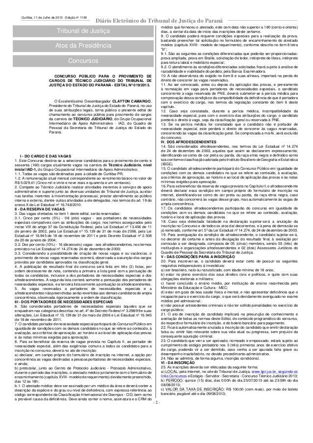 Curitiba, 11 de Julho de 2013 - Edição nº 1139 Diário Eletrônico do Tribunal de Justiça do Paraná Tribunal de Justiça Atos...