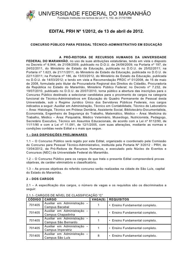 UNIVERSIDADE FEDERAL DO MARANHÃO                     Fundação Instituída nos termos da Lei nº 5, 152, de 21/10/1966       ...