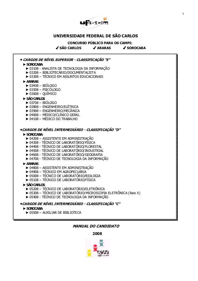 1                  UNIVERSIDADE FEDERAL DE SÃO CARLOS                         CONCURSO PÚBLICO PARA OS CAMPI:             ...