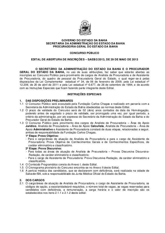 GOVERNO DO ESTADO DA BAHIASECRETARIA DA ADMINISTRAÇÃO DO ESTADO DA BAHIAPROCURADORIA GERAL DO ESTADO DA BAHIACONCURSO PÚBL...