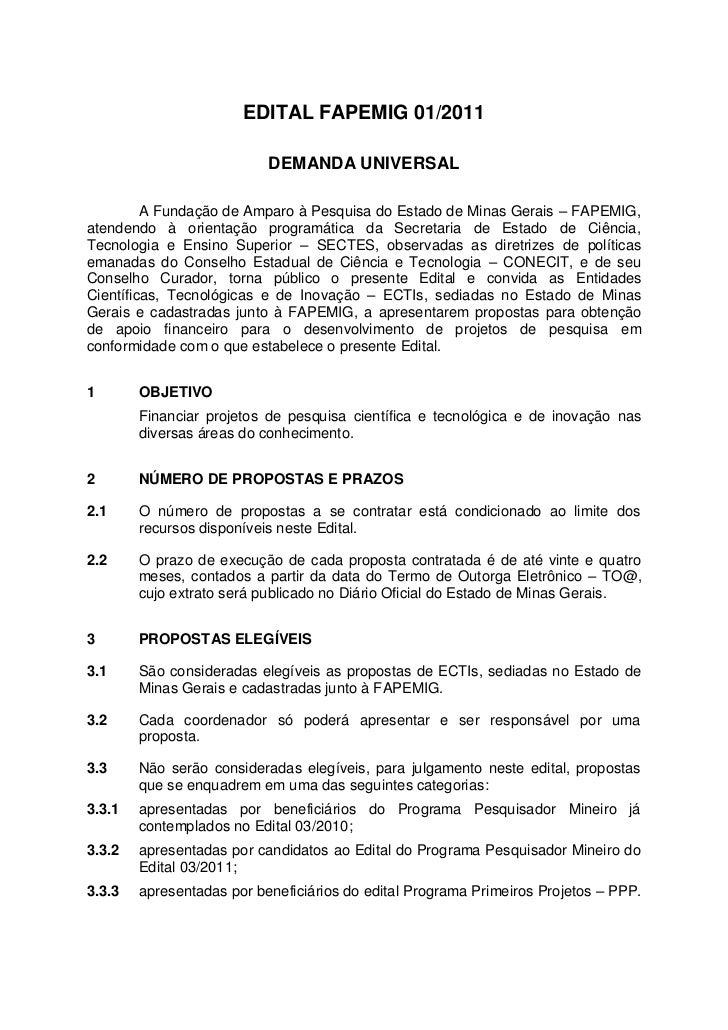 EDITAL FAPEMIG 01/2011                           DEMANDA UNIVERSAL         A Fundação de Amparo à Pesquisa do Estado de Mi...