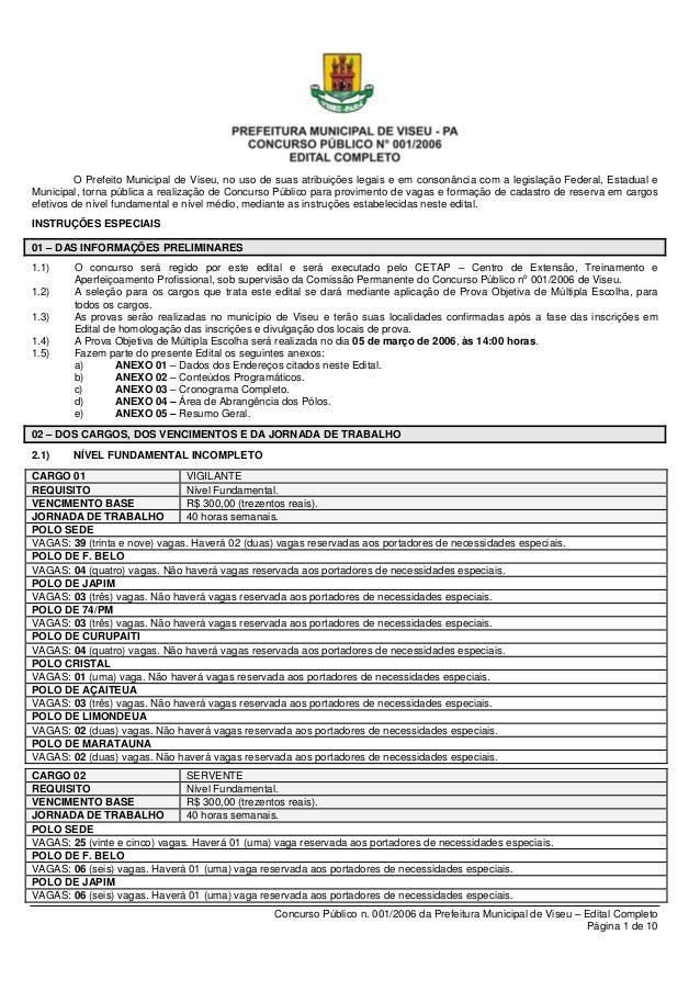 O Prefeito Municipal de Viseu, no uso de suas atribuições legais e em consonância com a legislação Federal, Estadual e Mun...