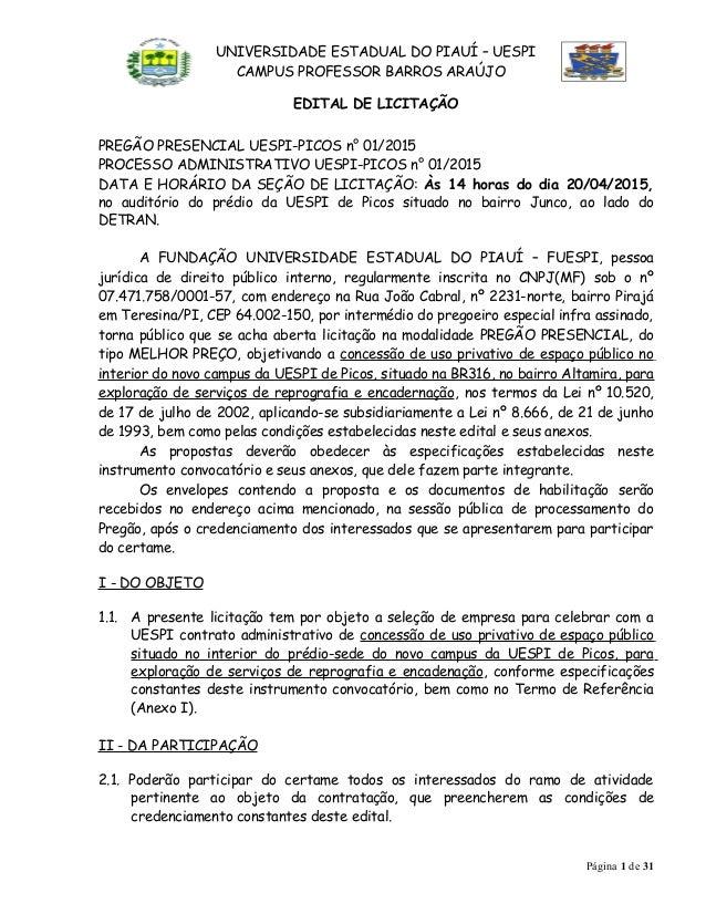 UNIVERSIDADE ESTADUAL DO PIAUÍ – UESPI CAMPUS PROFESSOR BARROS ARAÚJO EDITAL DE LICITAÇÃO PREGÃO PRESENCIAL UESPI-PICOS n°...