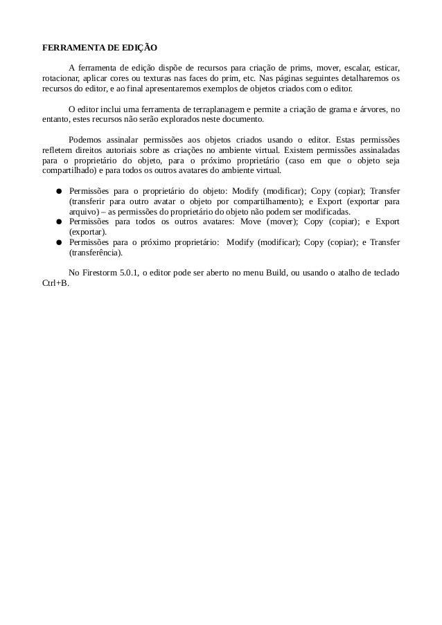 CRIANDO E EDITANDO OBJETOS NO OPENSIMULATOR USANDO O FIRESTORM 5.0.1 Slide 2