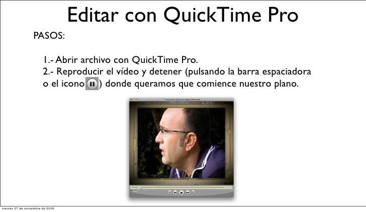 Editar con QTpro Slide 3