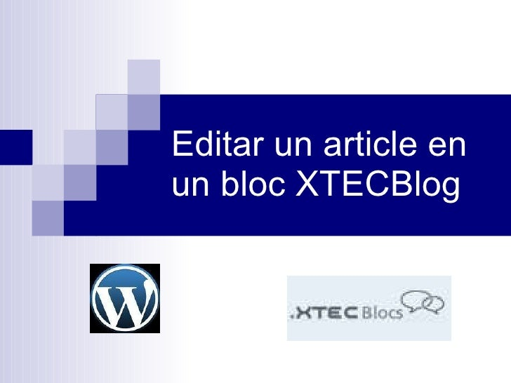 Editar un article en un bloc XTECBlog