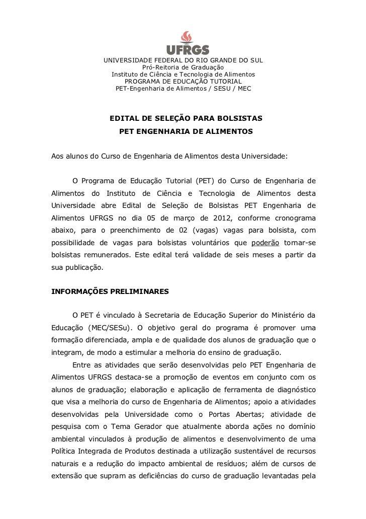 UNIVERSIDADE FEDERAL DO RIO GRANDE DO SUL                               Pró-Reitoria de Graduação                    Insti...